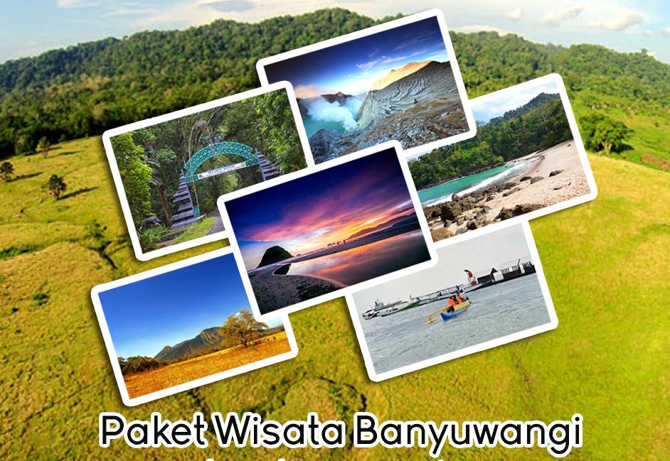 Paket Wisata Banyuwangi Tour Travel 5 Hari 4 Malam Paket